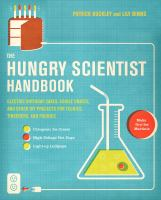 The hungry scientist handbook : electric birthday cakes, edible origami, and other DIY projects for techies, tinkerers, and foodies