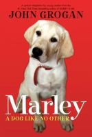 Marley : a dog like no other