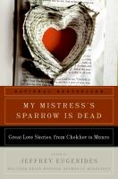 My Mistress's Sparrow Is Dead