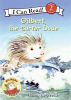 Gilbert, the Surfer Dude
