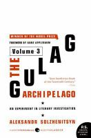 GULAG ARCHIPELAGO VOLUME 3