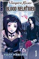 Vampire Kisses ; Blood Relatives