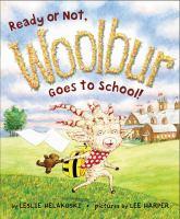 Ready or Not, Woolbur Goes to School