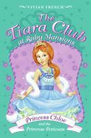 Princess Chloe and the Primrose Petticoats