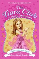 Princess Jessica and the Best-friend Bracelet