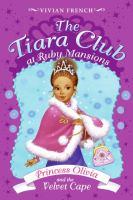 Princess Olivia and the Velvet Cape