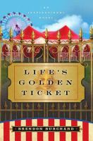 Life's Golden Ticket