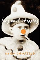 Long Past Stopping