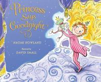 The Princess Says Goodnight