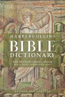 The HarperCollins Bible Dictionary