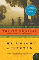 The weight of heaven : a novel