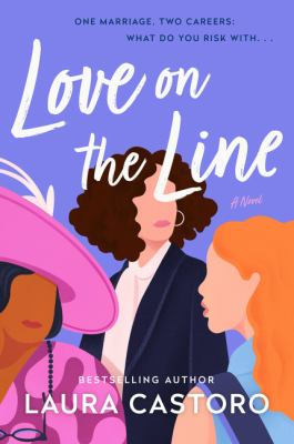 Love on the Line, by Laura Parker Castoro