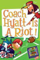 Coach Hyatt Is A Riot!