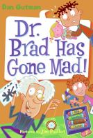 Dr. Brad Has Gone Mad!