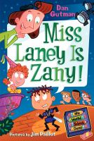 Miss Laney Is Zany!