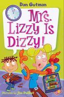 Mrs. Lizzy Is Dizzy!