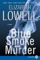 Blue Smoke and Murder