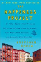 Cover of The Happiness Project: or,
