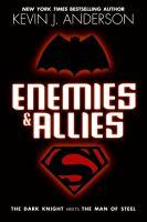 Enemies & Allies / Kevin J. Anderson