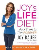 Joy's LIFE Diet