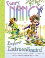 Fancy Nancy Explorer Extraordinaire!