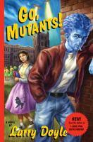 Go, Mutants!