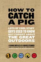 How to Catch A Pig