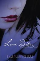 Vampire kisses 7 : Love bites