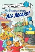 The Berenstain Bears. All Aboard!