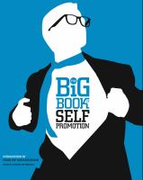 The Big Book of Self Promotion