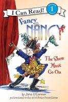 Fancy Nancy, the Show Must Go on