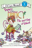 Fancy Nancy, The 100th Day Of School