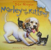 Marley and the Kittens
