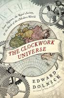 The Clockwork Universe