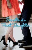 Secrets of A First Daughter