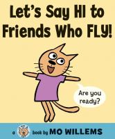 Let's Say Hi to Friends Who Fly!