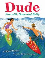 Dude : Fun With Dude and Betty