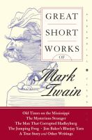 Great Short Works of Mark Twain