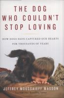 Image: The Dog Who Couldn't Stop Loving