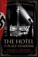 The Hotel on Place Vendôme