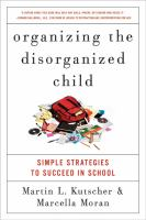 Organizing the Disorganized Child