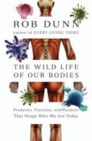 The Wild Life of Our Bodies