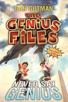 Never Say Genius