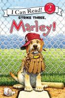 Strike Three, Marley!