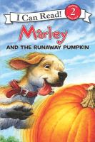 Marley and the Runaway Pumpkin