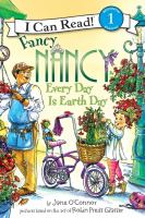 Fancy Nancy : every day is Earth Day