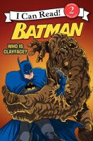 Batman. Who Is Clayface?