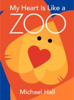 My Heart Is Like A Zoo