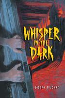 Whisper in the Dark