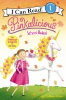 Pinkalicious : School Rules!